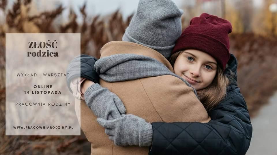 """""""Złość rodzica. Jak poradzić sobie z własną złością w relacji z dzieckiem"""" – wykład i warsztaty"""